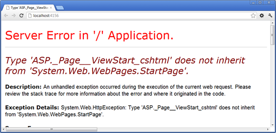 Type 'ASP._Page__ViewStart_cshtml' does not inherit from 'System.Web.WebPages.StartPage'.